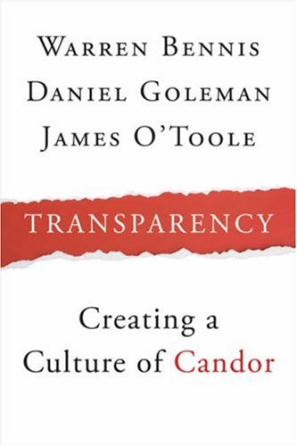 Transparency: How Leaders Create a Culture of Candor 9780470278765