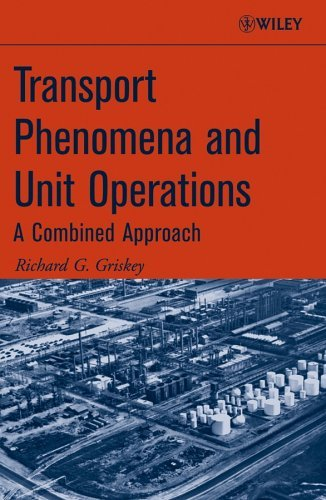 Transport Phenomena and Unit Operations: A Combined Approach 9780471998143