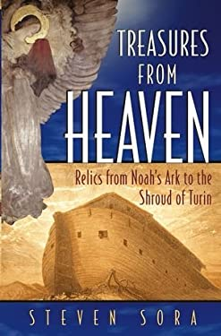 Treasures of Heaven: Relics from Noah's Ark to the Shroud of Turin 9780471462323