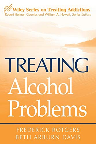 Treating Alcohol Problems 9780471494324