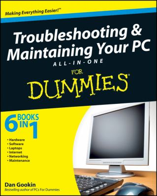 Troubleshooting & Maintaining Your PC All-In-One for Dummies [With CDROM] 9780470396650