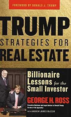 Trump Strategies for Real Estate: Billionaire Lessons for the Small Investor 9780471718352