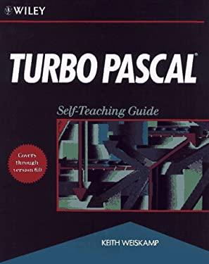 Turbo Pascal: Self-Teaching Guide 9780471544920