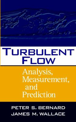 Turbulent Flow: Analysis, Measurement, and Prediction 9780471332190