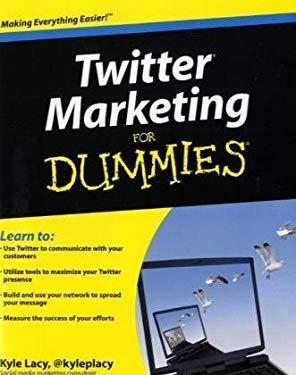 Twitter Marketing for Dummies 9780470561720