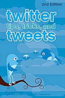 Twitter Tips, Tricks, and Tweets 9780470624661