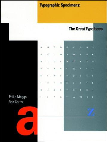 Typographic Specimens: The Great Typefaces 9780471284291
