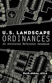 U.S. Landscape Ordinances: An Annotated Reference Handbook 1552612