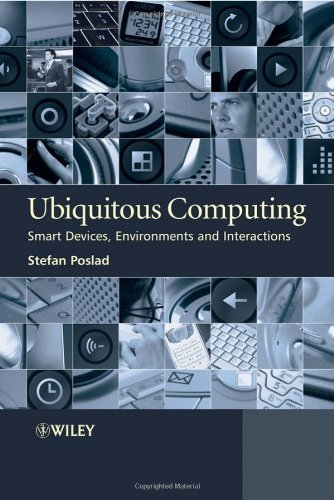 Ubiquitous Computing: Smart Devices, Environments and Interactions 9780470035603