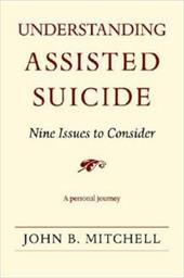 Understanding Assisted Suicide: Nine Issues to Consider