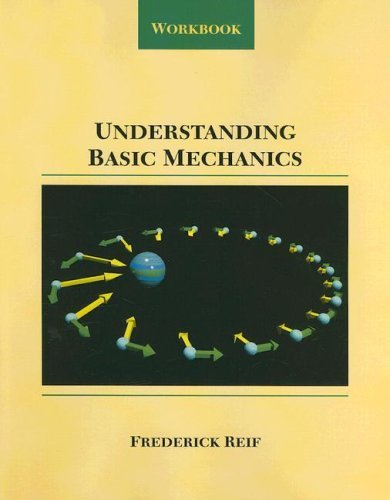 Understanding Basic Mechanics: Workbook 9780471116233