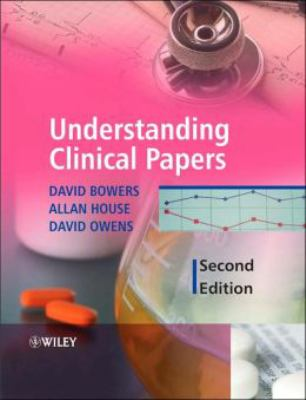 Understanding Clinical Papers 9780470091302