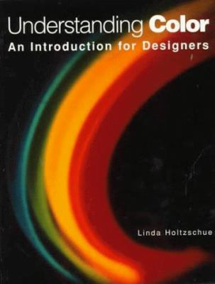 Understanding Color: An Introduction for Designers 9780471285960