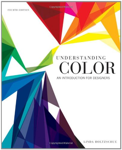 Understanding Color: An Introduction for Designers 9780470381359