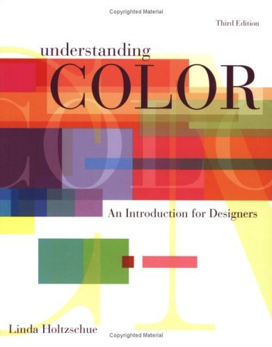Understanding Color: An Introduction for Designers 9780471715085