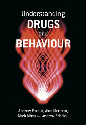 Understanding Drugs and Behaviour 9780471986409