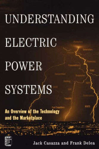 Understanding Electric Power Systems: An Overview of the Technology and the Marketplace 9780471446521