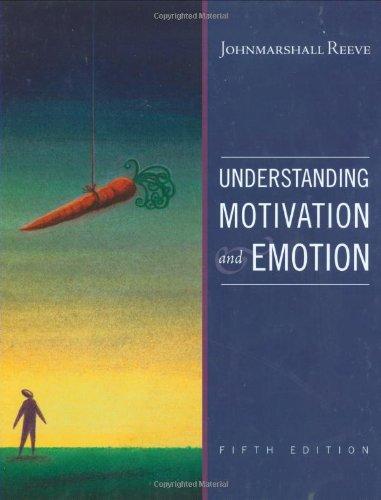Understanding Motivation and Emotion 9780470392232