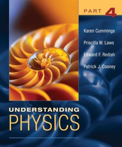 Understanding Physics, Part 4 9780471464389