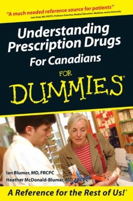 Understanding Prescription Drugs for Canadians for Dummies 9780470838358