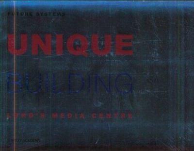 Unique Building: Lord's Media Centre 9780471985129