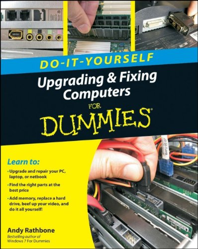 Do-It-Yourself Upgrading & Fixing Computer for Dummies 9780470557433