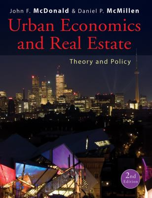 Urban Economics and Real Estate: Theory and Policy 9780470591482