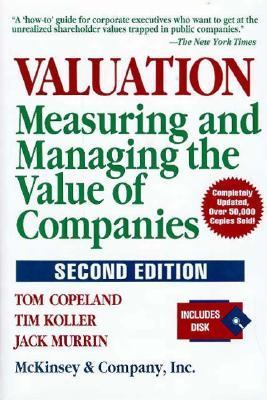 Valuation: Measuring and Managing the Value of Companies 9780471009948