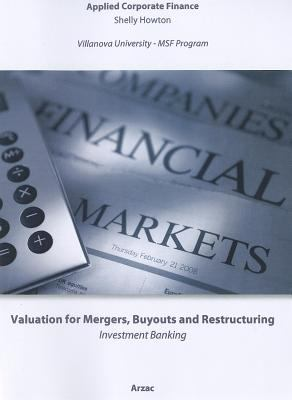 Valuation for Mergers, Buyouts and Restructuring: Applied Corporate Finance 9780470735114