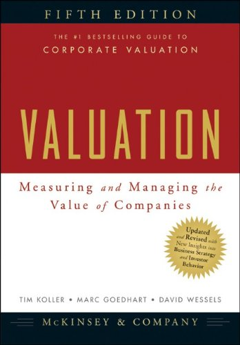 Valuation: Measuring and Managing the Value of Companies 9780470424650
