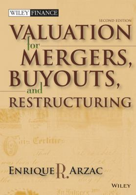 Valuation for Mergers, Buyouts, and Restructuring [With CDROM] 9780470128893