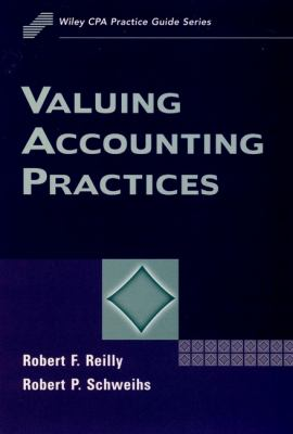 Valuing Accounting Practices 9780471172246