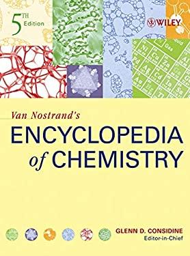 Van Nostrand's Encyclopedia of Chemistry 9780471615255