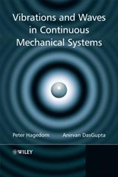 Vibrations and Waves in Continuous Mechanical Systems 1526062