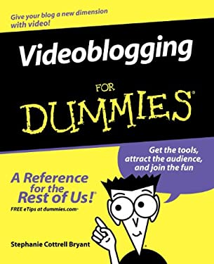 Videoblogging for Dummies 9780471971771