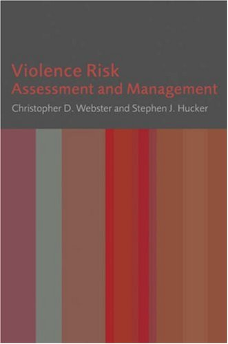Violence Risk: Assessment and Management 9780470027509