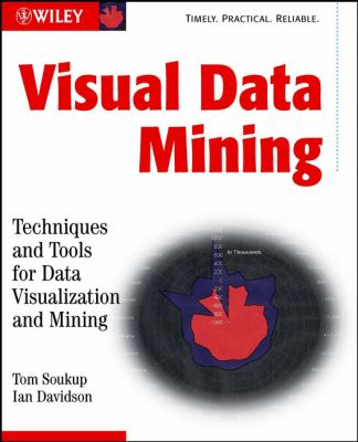 Visual Data Mining: Techniques and Tools for Data Visualization and Mining 9780471149996