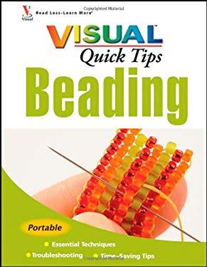 Visual Quick Tips Beading 9780470343838