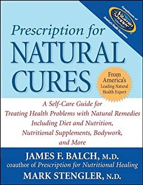 Vitamin Shoppe Custom Edition Prescription for Natural Cures 9780471775645
