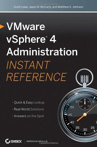 VMware vSphere 4 Administration: Instant Reference 9780470520727