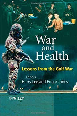 War and Health: Lessons from the Gulf War 9780470512296