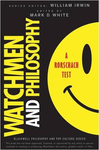 Watchmen and Philosophy: A Rorschach Test 9780470396858
