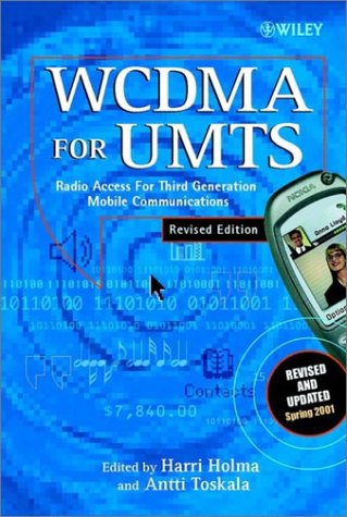 Wcdma for Umts: Radio Access for Third Generation Mobile Communications, Revised Edition 9780471486879