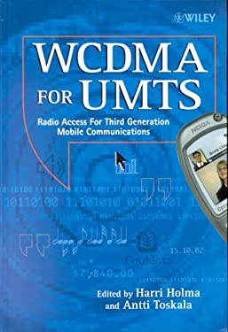 Wcdma for Umts: Radio Access for Third Generation Mobile Communication 9780471720515