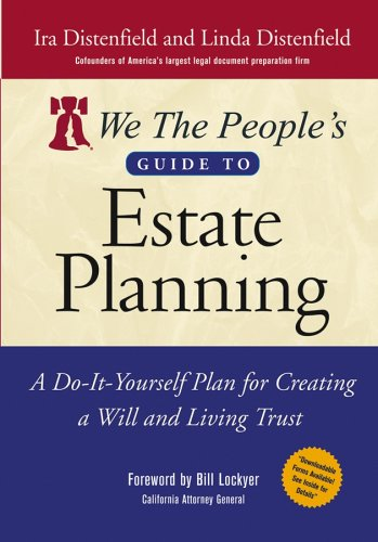 We the People's Guide to Estate Planning: A Do-It-Yourself Plan for Creating a Will and Living Trust 9780471716679