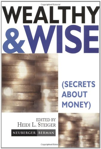 Wealthy and Wise: Secrets about Money 9780471221418