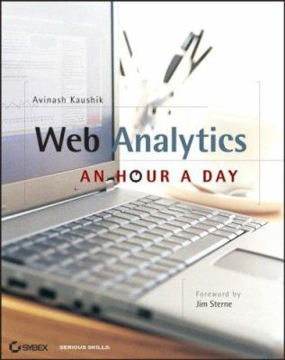 Web Analytics: An Hour a Day [With CDROM] 9780470130650