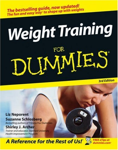 Weight Training for Dummies 9780471768456