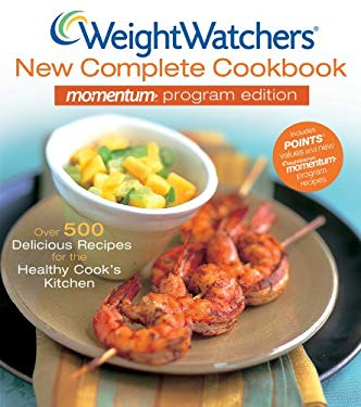 Weight Watchers New Complete Cookbook Momentum Program Edition 9780470504918