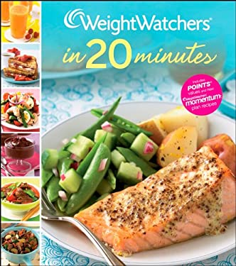 Weight Watchers in 20 Minutes: 250 Fresh, Fast Recipes 9780470287453